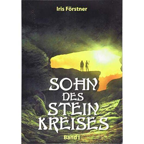 Iris Förstner - Sohn des Steinkreises: Band 1 - Preis vom 18.04.2021 04:52:10 h