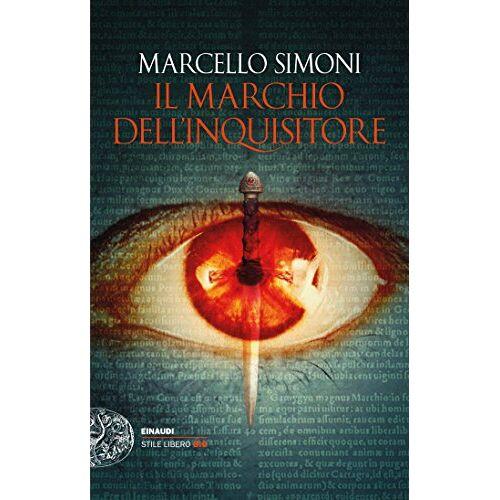 Marcello Simoni - Il marchio dell'inquisitore - Preis vom 15.04.2021 04:51:42 h