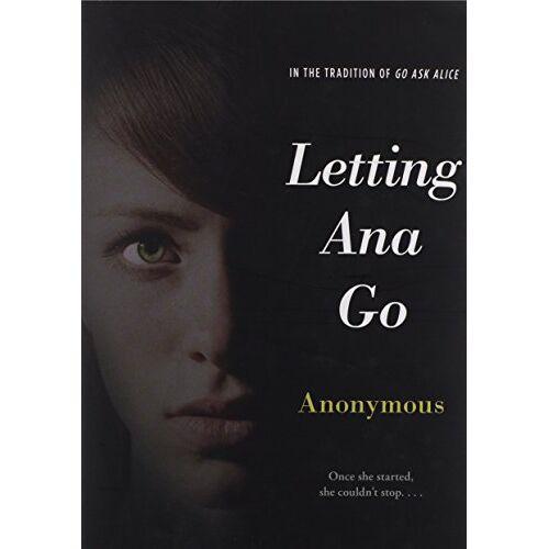 Anonymous - Letting Ana Go (Anonymous Diaries) - Preis vom 20.10.2020 04:55:35 h