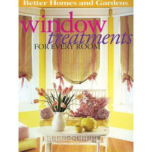 Better Homes and Gardens - Window Treatments for Every Room (Better Homes and Gardens Home) - Preis vom 18.04.2021 04:52:10 h