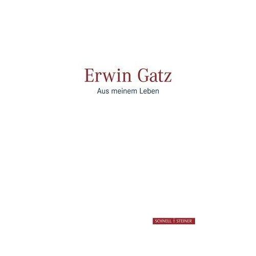 Erwin Gatz - Erwin Gatz: Aus meinem Leben - Preis vom 09.05.2021 04:52:39 h