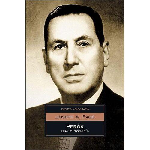 Page, Joseph A. - Peron: Una Biografia/A Biography (Ensayo-Biografia/Essays-Biography) - Preis vom 06.04.2020 04:59:29 h
