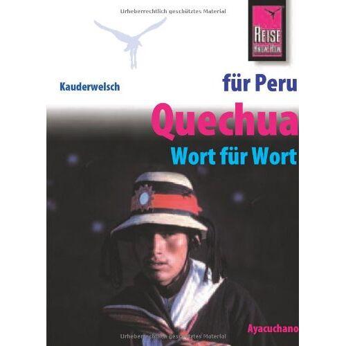 Winfried Dunkel - Kauderwelsch, Quechua für Peru-Reisende: Quechua Wort Fuer Wort - Preis vom 19.10.2020 04:51:53 h
