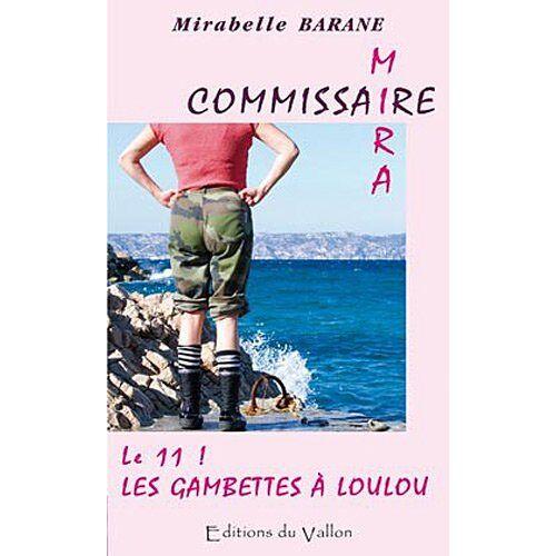 Mirabelle Barane - Le 11 ! Les gambettes à Loulou ! - Preis vom 13.04.2021 04:49:48 h