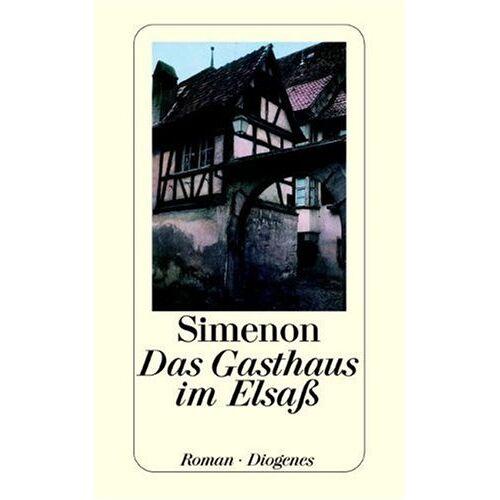 Georges Simenon - Das Gasthaus im Elsaß - Preis vom 08.05.2021 04:52:27 h