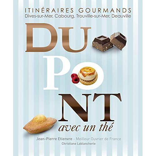 JP. Etienvre - Ch. Lablancherie - Dupont avec un thé - Preis vom 05.03.2021 05:56:49 h