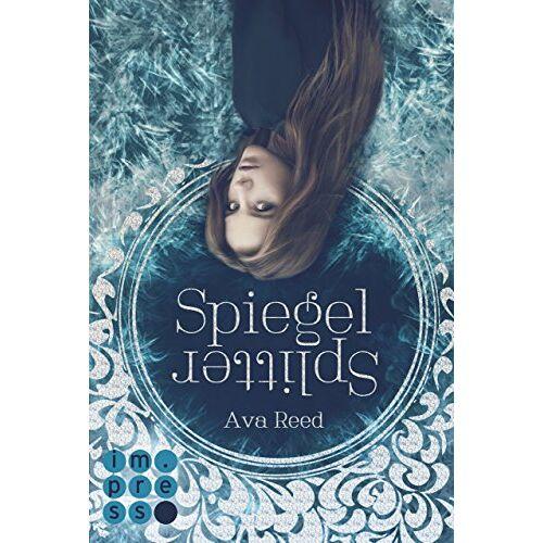 Ava Reed - Spiegelsplitter (Die Spiegel-Saga 1) - Preis vom 18.10.2020 04:52:00 h