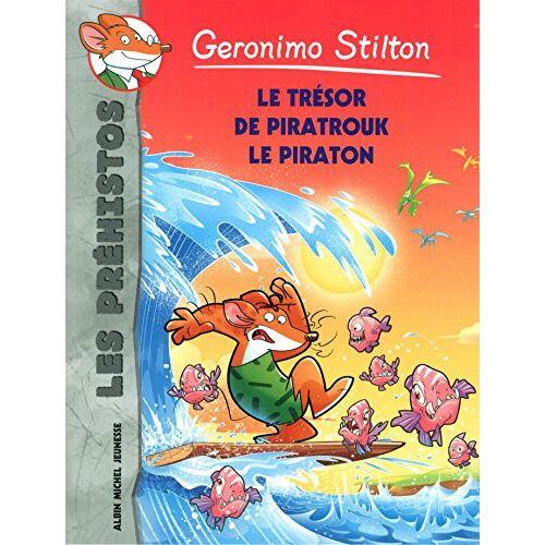 Geronimo Stilton - Le Trésor de Piratrouk le piraton - Les préhistos n°7 - Preis vom 21.10.2020 04:49:09 h