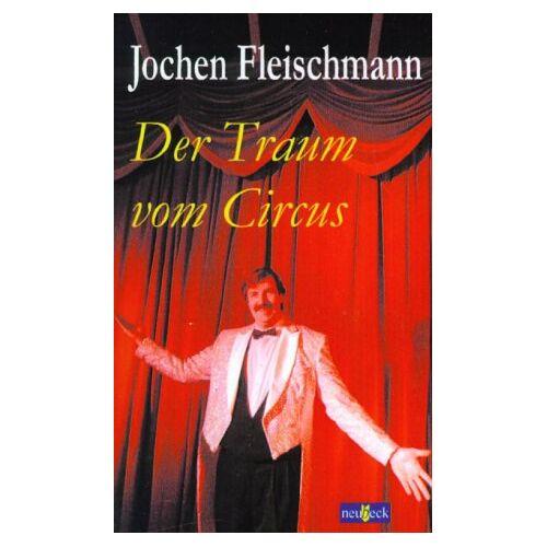 Jochen Fleischmann - Der Traum vom Circus - Preis vom 13.05.2021 04:51:36 h