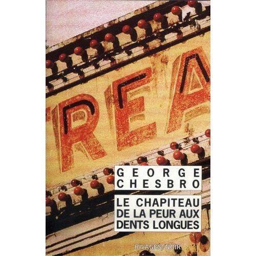 George-C Chesbro - Le chapiteau de la peur aux dents longues - Preis vom 20.10.2020 04:55:35 h