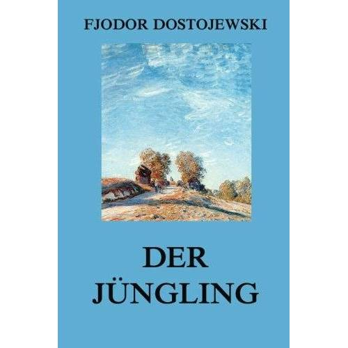 Fjodor Dostojewski - Der Jüngling - Preis vom 21.10.2020 04:49:09 h