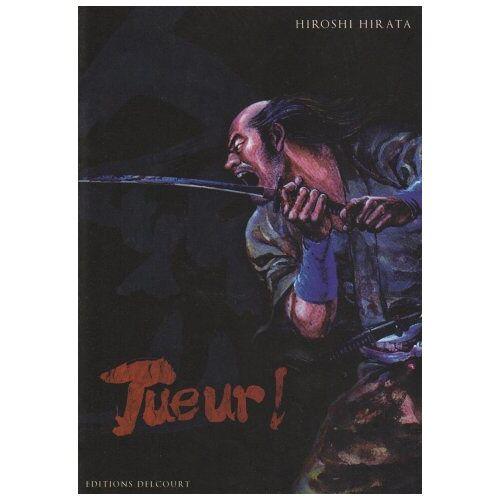 Hiroshi Hirata - Tueur ! - Preis vom 24.01.2021 06:07:55 h