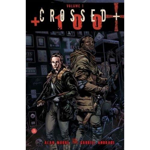 Alan Moore - Crossed +100 T01 - Preis vom 29.03.2020 04:52:35 h