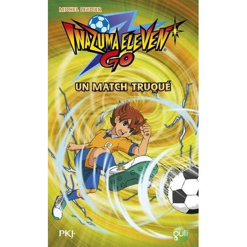 Michel Leydier - Inazuma Eleven Go, Tome 2 : Un match truqué - Preis vom 22.10.2020 04:52:23 h