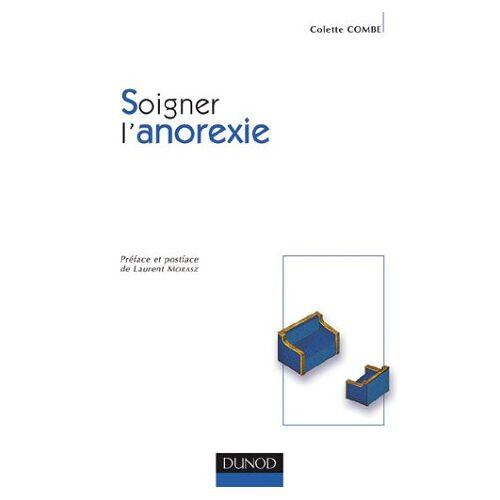 Colette Combe - Soigner l'anorexie (Psychotherapies) - Preis vom 15.04.2021 04:51:42 h