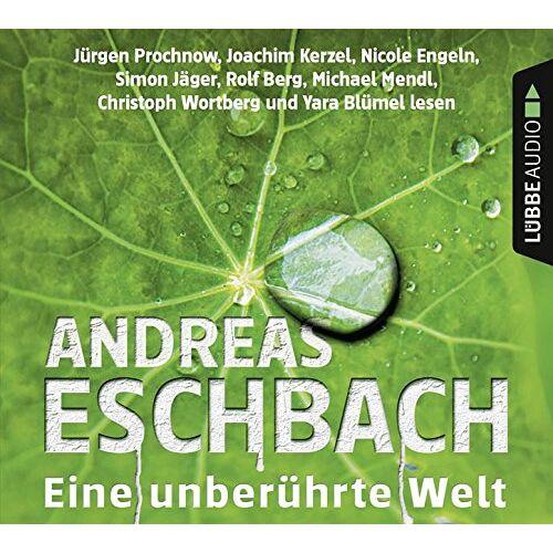 Andreas Eschbach - Eine unberührte Welt: Eschbach, Eine unberührte Welt.                                                              . - Preis vom 05.09.2020 04:49:05 h