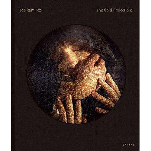 Joe Ramirez - Joe Ramirez: The Gold Projections - Preis vom 23.02.2021 06:05:19 h