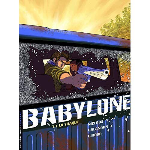 - Babylone - Tome 1 - La Traque (BABYLONE (1)) - Preis vom 11.05.2021 04:49:30 h