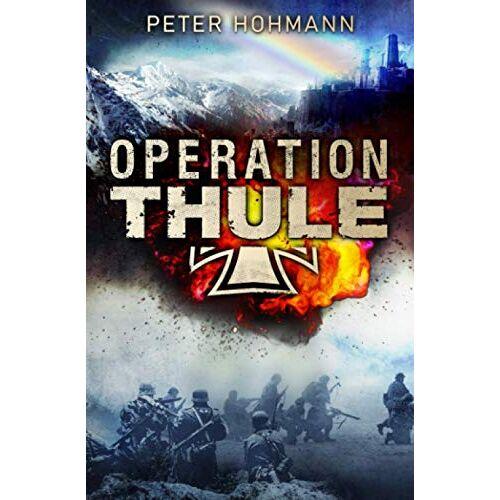 Peter Hohmann - Operation Thule - Preis vom 12.05.2021 04:50:50 h