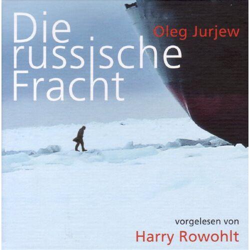Oleg Jurjew - Die russische Fracht - Preis vom 12.05.2021 04:50:50 h