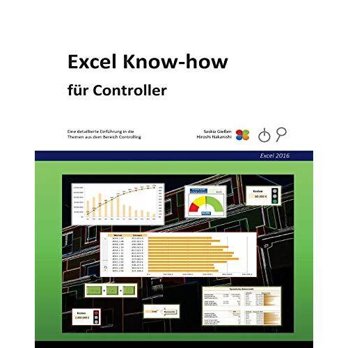 Saskia Gießen - Excel Know-how für Controller: für Excel 2016 - Preis vom 16.04.2021 04:54:32 h
