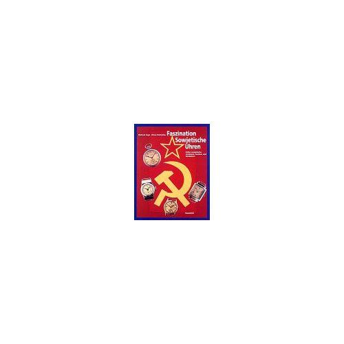 Michael Ceyp - Faszination Sowjetische Uhren: Frühe sowjetische Armband-, Taschen- und Borduhren - Preis vom 13.04.2021 04:49:48 h