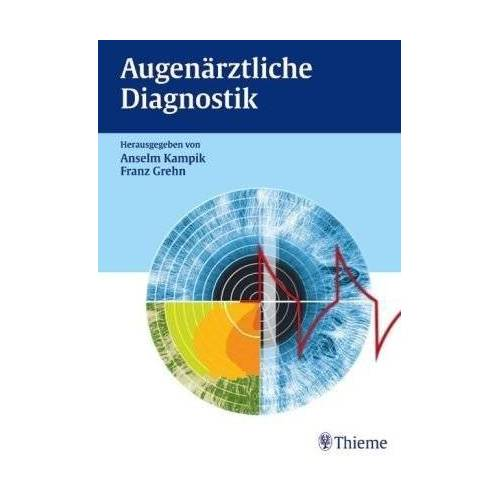 Anselm Kampik - Augenärztliche Diagnostik - Preis vom 10.05.2021 04:48:42 h