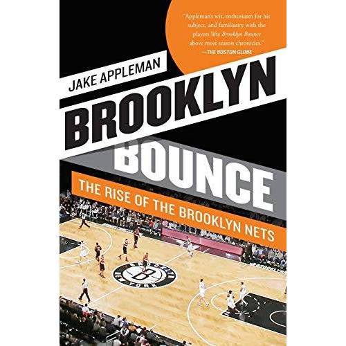 Jake Appleman - Brooklyn Bounce: The Rise of the Brooklyn Nets - Preis vom 14.04.2021 04:53:30 h