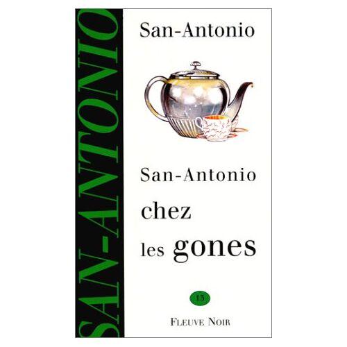 San-Antonio - San Antonio chez les gones (San Antonio Poche) - Preis vom 15.05.2021 04:43:31 h