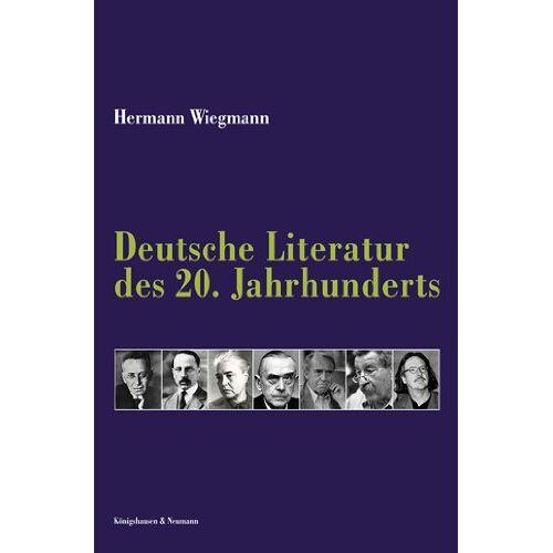 Hermann Wiegmann - Die deutsche Literatur des 20. Jahrhunderts - Preis vom 20.10.2020 04:55:35 h