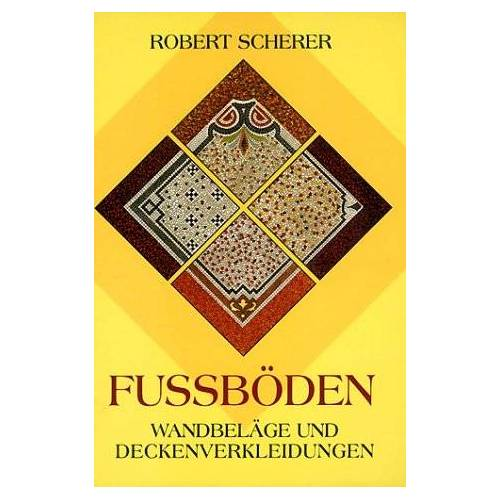 Robert Scherer - Fußböden, Wandbeläge und Deckenverkleidungen - Preis vom 07.05.2021 04:52:30 h