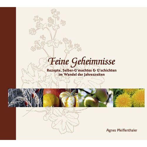 Agnes Pfeiffenthaler - Feine Geheimnisse - Preis vom 15.01.2021 06:07:28 h