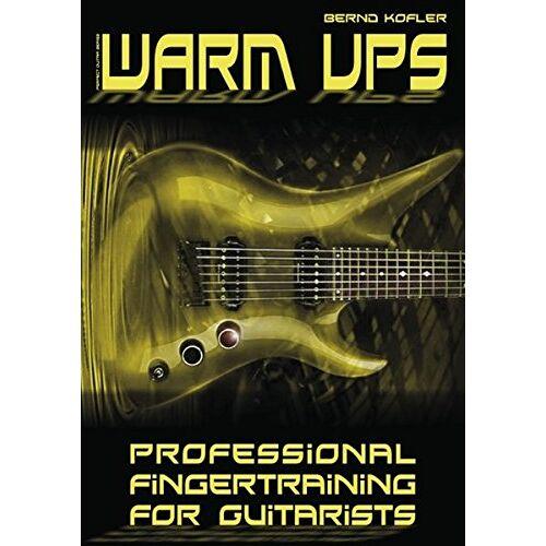 Bernd Kofler - Warm ups: Professional Fingertraining For Guitarists - Preis vom 20.10.2020 04:55:35 h