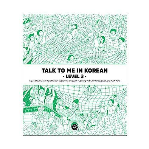 Talktomeinkorean Talktomeinkorean - TALK TO ME IN KOREAN LEVEL 3 ( - Preis vom 17.04.2021 04:51:59 h