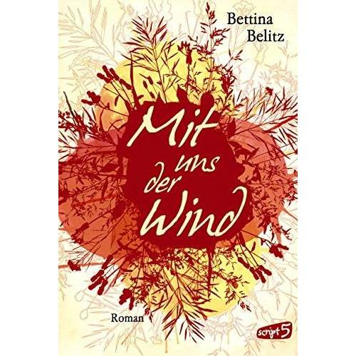 Bettina Belitz - Mit uns der Wind - Preis vom 15.05.2021 04:43:31 h
