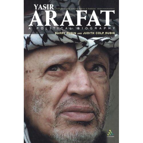 Barry Rubin - Yasir Arafat: A Political Biography - Preis vom 13.05.2021 04:51:36 h