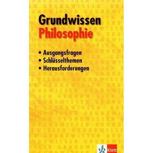 Franz-Peter Burkard - Grundwissen Philosophie - Preis vom 14.04.2021 04:53:30 h