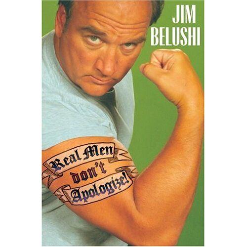 Jim Belushi - Real Men Don't Apologize - Preis vom 21.10.2020 04:49:09 h