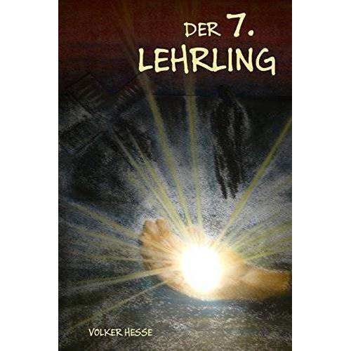 Volker Hesse - Der 7. Lehrling - Preis vom 13.05.2021 04:51:36 h