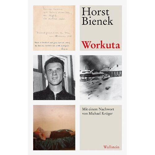Horst Bienek - Workuta - Preis vom 24.02.2021 06:00:20 h