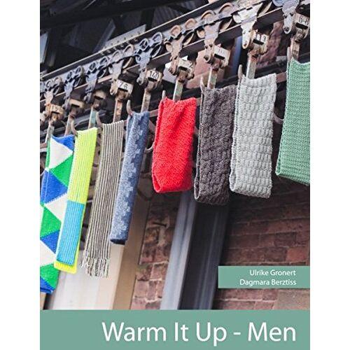 Ulrike Gronert - Warm it Up - Men: 14 Strickanleitungen für Männermützen und Schals - Preis vom 19.04.2021 04:48:35 h