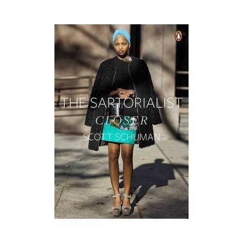 Scott Schuman - The Sartorialist: Closer (The Sartorialist Volume 2) - Preis vom 15.04.2021 04:51:42 h