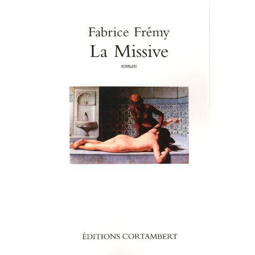Fabrice Fremy - La Missive - Preis vom 03.05.2021 04:57:00 h