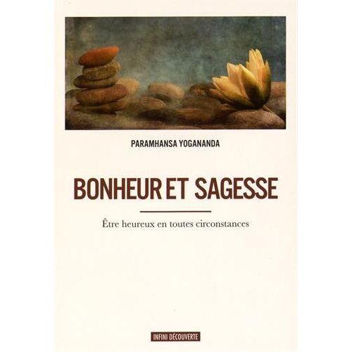 Paramahansa Yogananda - Bonheur et sagesse - Preis vom 25.07.2020 04:54:25 h