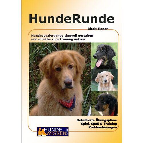 Birgit Ilgner - HundeRunde - Preis vom 16.04.2021 04:54:32 h