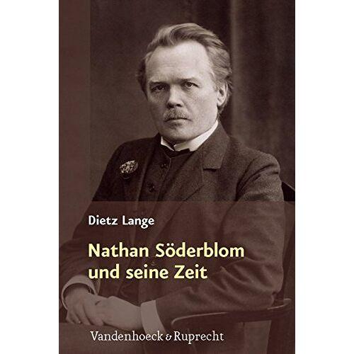 Dietz Lange - Nathan Söderblom und seine Zeit - Preis vom 05.09.2020 04:49:05 h