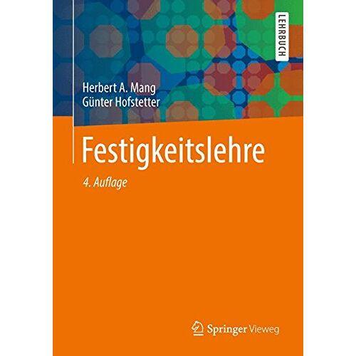 Mang, Herbert A. - Festigkeitslehre - Preis vom 06.05.2021 04:54:26 h
