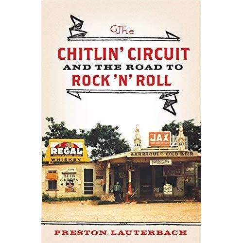 Preston Lauterbach - Lauterbach, P: Chitlin′ Circuit - And the Road to Rock - Preis vom 20.10.2020 04:55:35 h