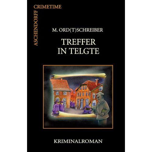 M Ord(t)schreiber - Treffer in Telgte: Kriminalroman - Preis vom 12.04.2021 04:50:28 h