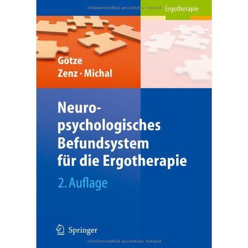 Renate Götze - Neuropsychologisches Befundsystem für die Ergotherapie - Preis vom 27.02.2021 06:04:24 h